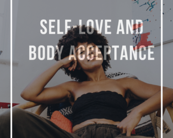 self love and body acceptance