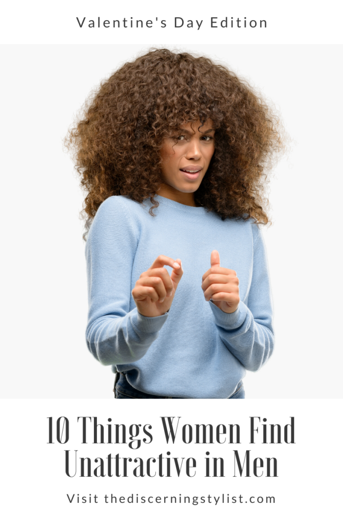 things women find unattractive in men
